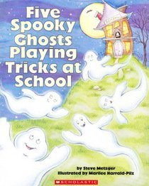 9780439803816: Five Spooky Ghosts Playing Tricks at School
