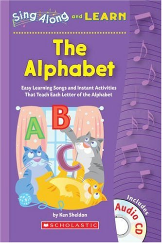 Sing Along and Learn: The Alphabet: Easy: Sheldon, Ken