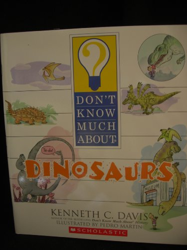 9780439806152: Dont Know Much About Dinosaurs