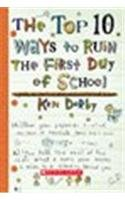 9780439806275: The Top 10 Ways to Ruin the First Day of School