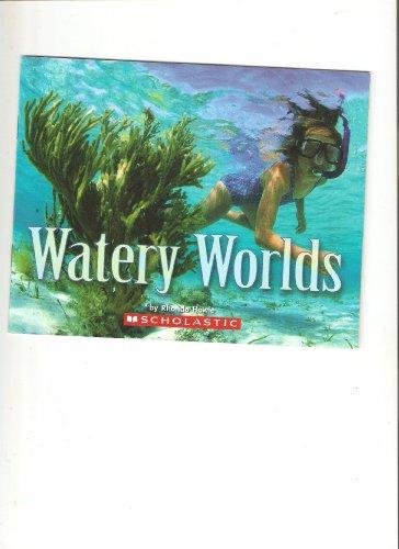 Watery Worlds
