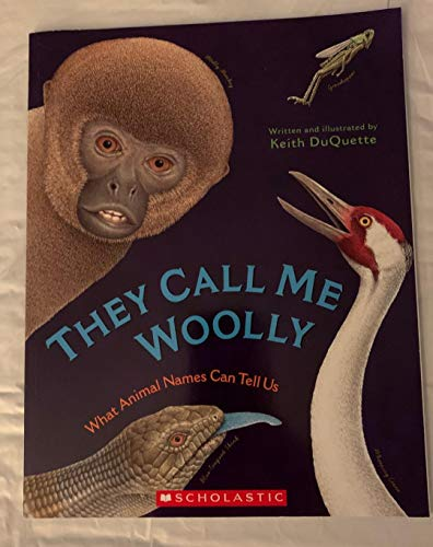 9780439808644: They Call Me Woolly - What Animal Names Can Tell Us