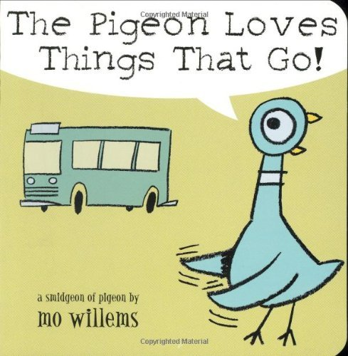 9780439809252: The Pigeon Loves Things That Go!