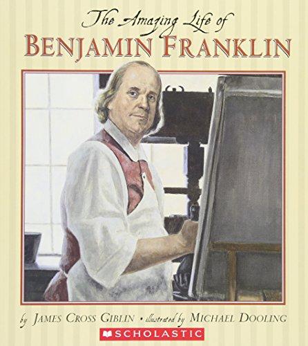 9780439810654: The Amazing Life of Benjamin Franklin