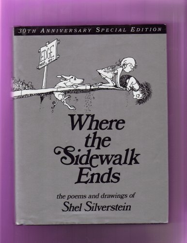 9780439812320: Where the Sidewalk Ends the Poems and Drawings of Shel Silverstein