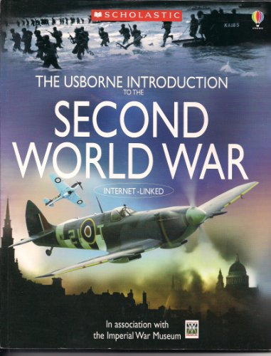 9780439812962: The Usborne Introduction to the Second World War [[Scholastic Paperback] 2005...
