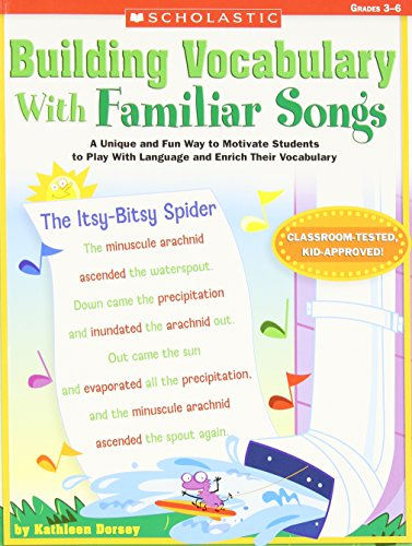 9780439813112: Building Vocabulary With Familiar Songs: A Unique and Fun Way to Motivate Students to Play With Language and Enrich Their Vocabulary