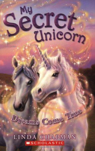 9780439813839: Dreams Come True (My Secret Unicorn)