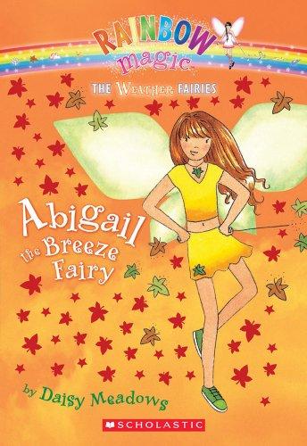 9780439813860: Abigail: The Breeze Fairy (Rainbow Magic: The Weather Fairies, No. 2)