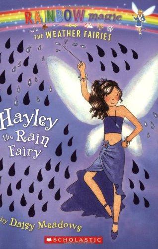 Hayley the Rain Fairy (Rainbow Magic: The: Daisy Meadows