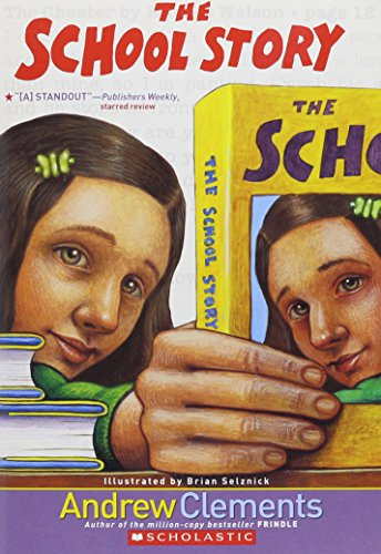 9780439814072: The School Story