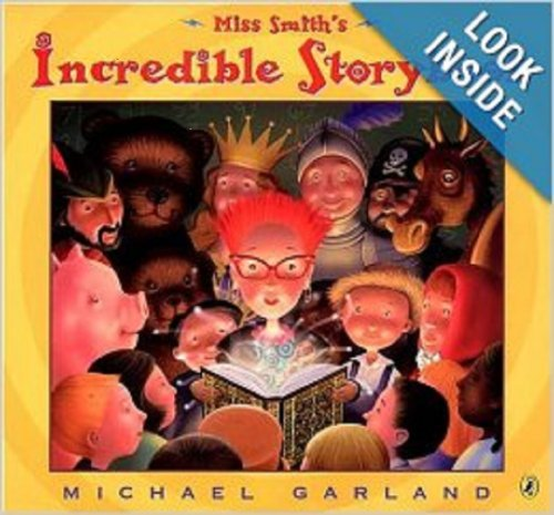 9780439814904: Miss Smith's Incredible Storybook