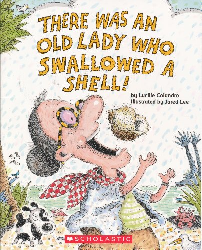 9780439815369: There Was an Old Lady Who Swallowed a Shell! [Paperback] by Colandro, Lucille
