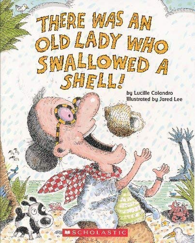 9780439815369: There Was an Old Lady Who Swallowed a Shell!