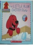9780439816175: The Little Blue Easter Egg (Clifford's Puppy Days)
