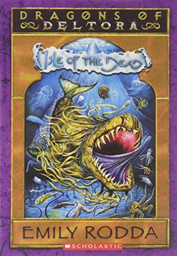 9780439816908: Isle of the Dead: Dragons of Deltora Series Book 3 Scholastic