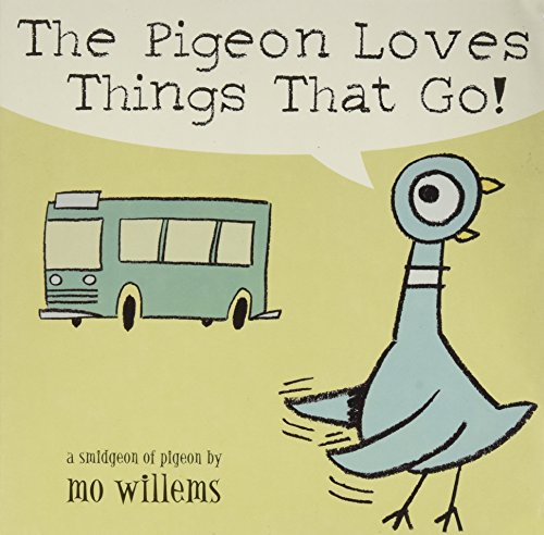 9780439817349: Pigeon Loves Things That Go!