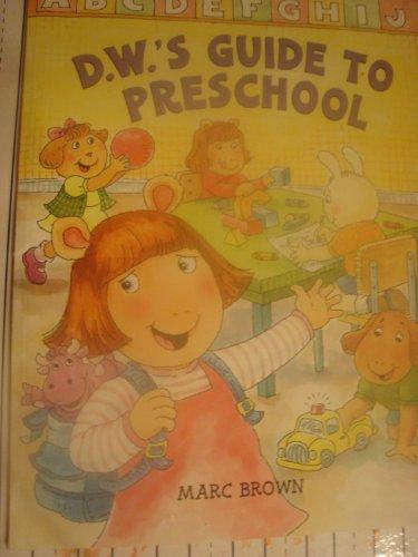 9780439818698: D. W.'s Guide to Preschool