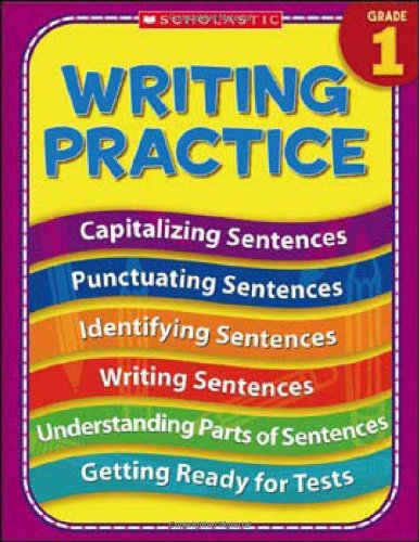 9780439819107: 1st Grade Writing Practice (Practice (Scholastic))