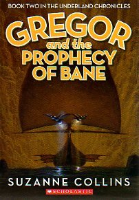 9780439820561: Gregor and the Prophecy of Bane (The Underland Chronicles, Book Two)