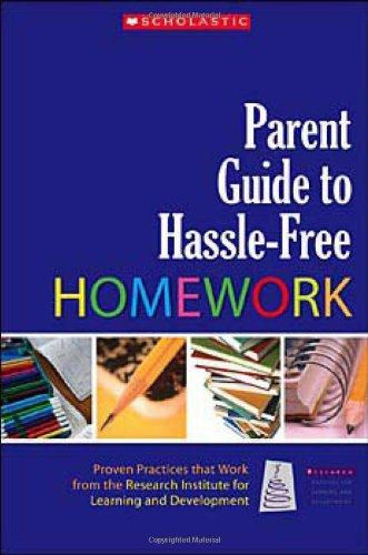 9780439821315: Parent Guide to Hassle-Free Homework: Proven Practices that Work—from Experts in the Field