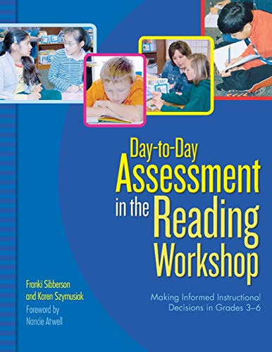 9780439821322: Day-to-Day Assessment in the Reading Workshop: Making Informed Instructional Decisions in Grades 3–6