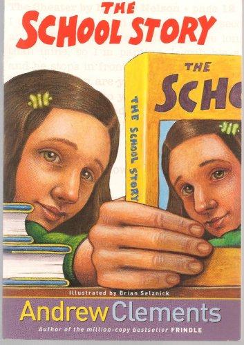 9780439822213: The School Story