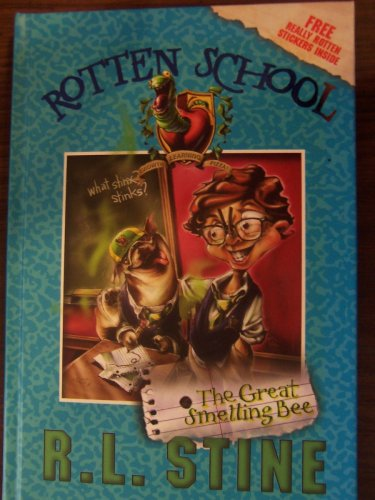 The Great Smelling Bee, Rotten School #2: R. L. Stine