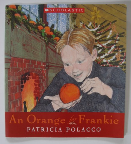 An Orange for Frankie, Patricia Polacco