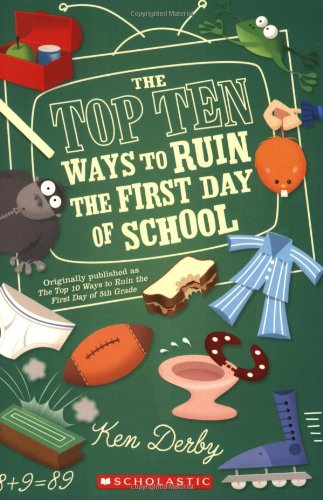 9780439823227: The Top Ten Ways to Ruin the First Day of School (Apple (Scholastic))