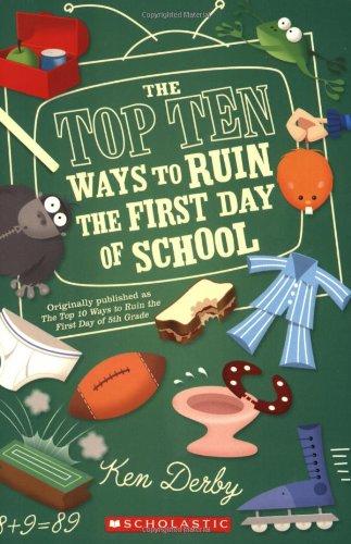 9780439823227: Top Ten Ways To Ruin The First Day Of School (Apple (Scholastic))