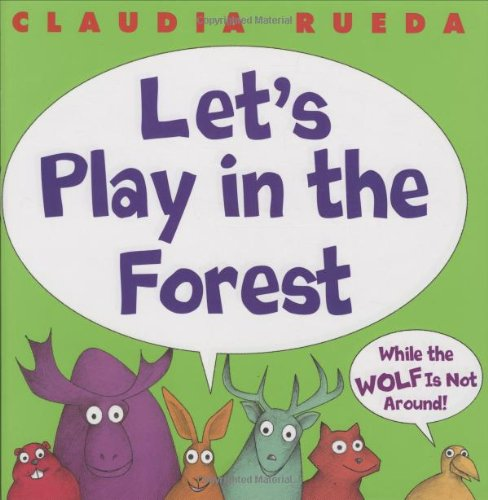 9780439823234: Let's Play in the Forest: While the Wolf Is Not Around