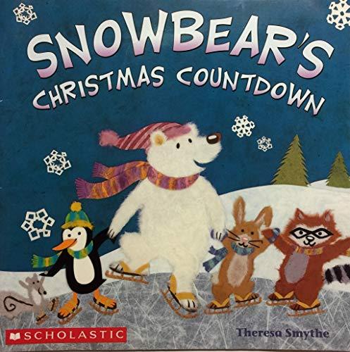 9780439826006: Snowbear's Christmas Countdown