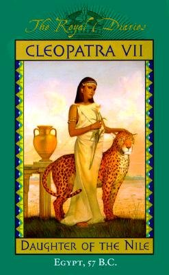 9780439827942: Cleopatra VII: Daughter of the Nile, Egypt, 57 B.C. (The Royal Diaries)