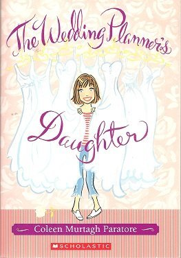 9780439828451: The Wedding Planner's Daughter