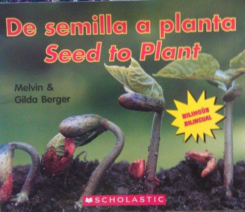 De semilla a planta: Seed to Plant: Melvin & Gilda Berger