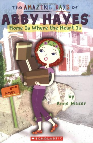 9780439829243: 17: Home Is Where The Heart Is (The Amazing Days of Abby Hayes)
