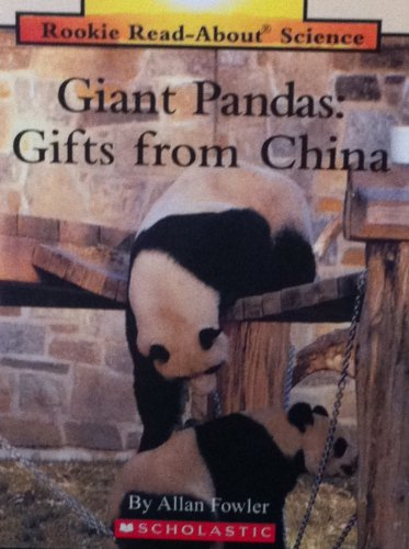 Giant Pandas: Gifts from China (Rookie Read-About Science): Allan Fowler