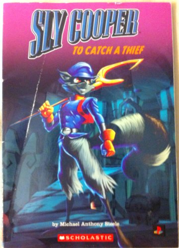 9780439829458: Sly Cooper To Catch a Thief [Taschenbuch] by Michael Anthony Steele