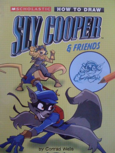 9780439829465: How to Draw Sly Cooper & Friends (2006 publication)