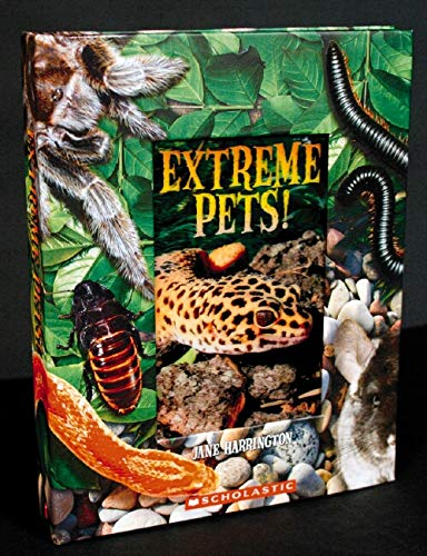 9780439829489: Extreme Pets