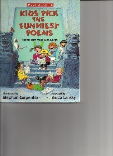 9780439830942: Kids Pick the Funniest Poems: Poems That Make Kids Laugh