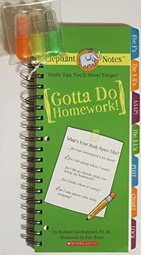 9780439831284: Gotta Do Homework! - Study Tips You'll Never Forget!