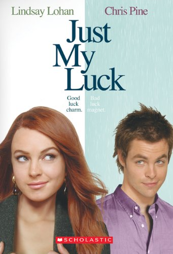 9780439831376: Just My Luck (Movie Novelization)