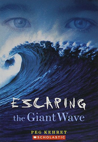 9780439831543: Escaping the Giant Wave
