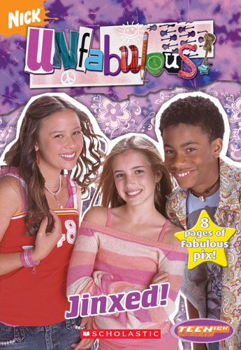9780439831581: Teenick: Unfabulous: Chapter Book #4: Jinxed