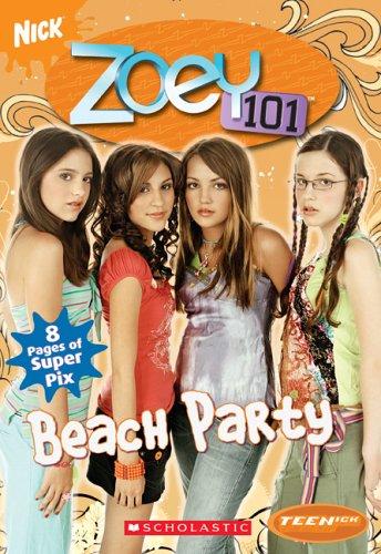 9780439831604: Beach Party (Teenick: Zoey 101: Book #4)