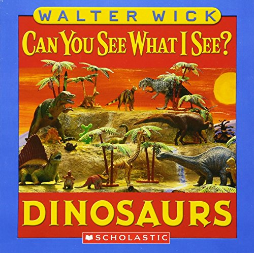 9780439832977: Can You See What I See?: Dinosaurs: Picture Puzzles to Search and Solve