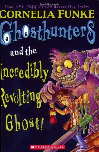 9780439833080: Ghosthunters And The Incredibly Revolting Ghost