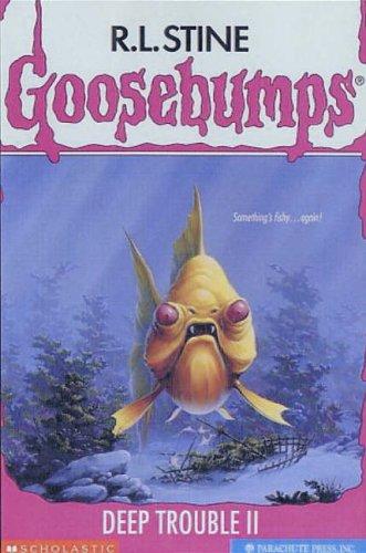 9780439837804: Deep Trouble II (Goosebumps)